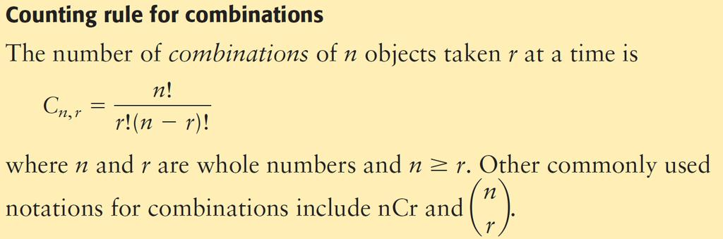 Combinations: Combinations In combination problems, order is not taken into consideration.