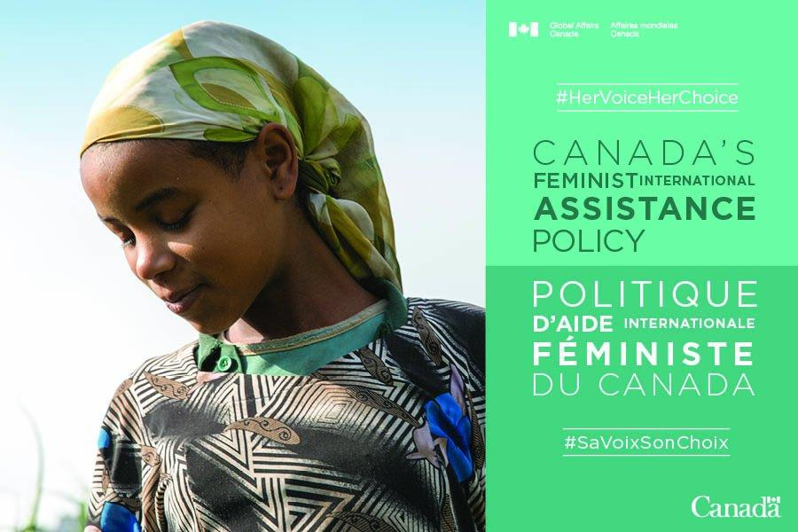 Feminist International Assistance Policy To better respond to constant changes in the development ecosystem, Global Affairs Canada will build innovation into its assistance programs by adopting new