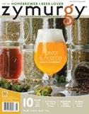 ..6 he preeminent magazine for homebrewers and beer enthusiasts, Zymurgy is more than a magazine to its readers. This bi-monthly journal has a circulation of 53,000+.