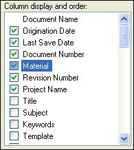 Introduction to creating assemblies Click the Up button and use the scroll bar to move the Material property up the list until it is near the top of the list, just below the Document Number column