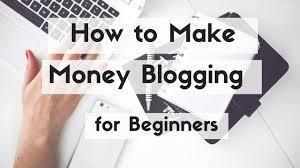 How To Make Money By Blogging For Beginners Dear friend in this chapter I am going to discuss How to make money by blogging for beginners, Many ask me to help them to earn online, when I explain and