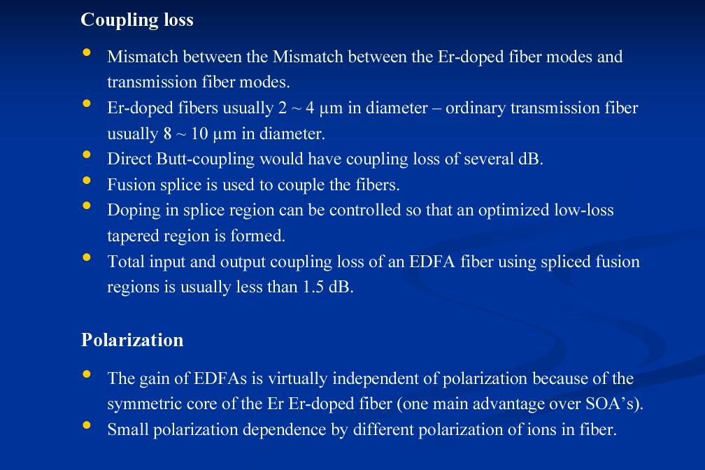 Coupling loss and polarization fiber modes.