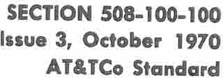 BELL SYSTEM PRACTICES Plant Series SECTION 508-100-100 Issue 3,