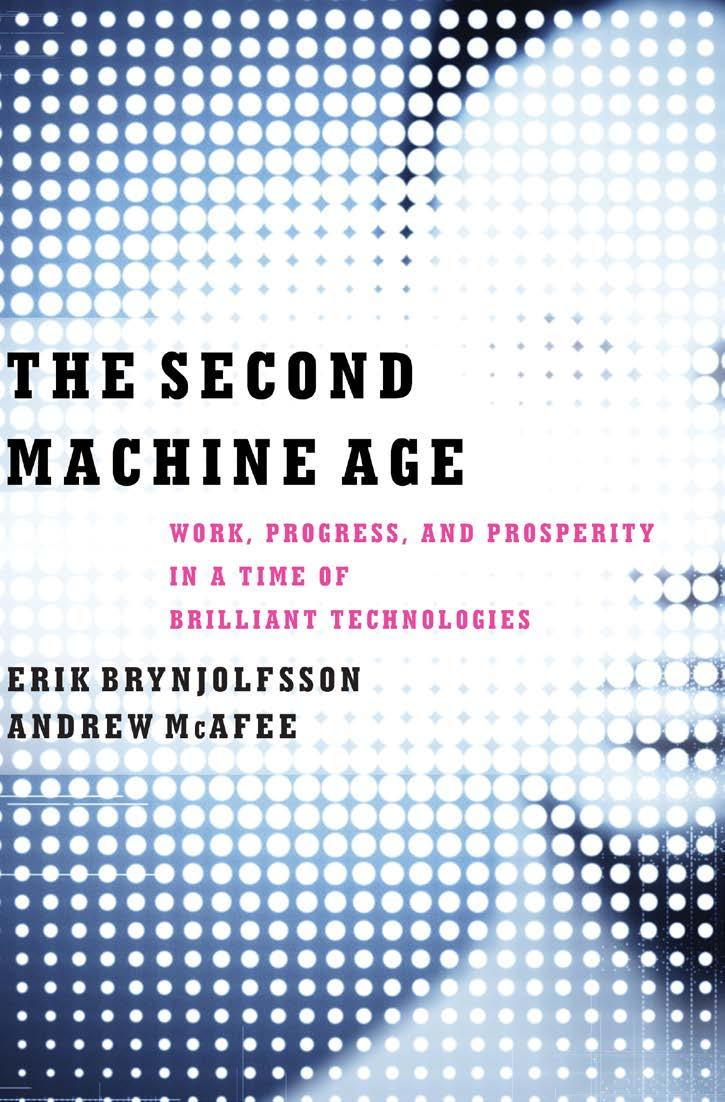 Continued Technological Progress So this is a book about the second machine age unfolding right now an inflection point in the history of our economies and societies because of