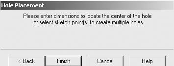 28) Click Next from the Hole Definition dialog box. The Hole Placement dialog box is displayed. Position the hole coincident with the Origin. Click Add Relations.