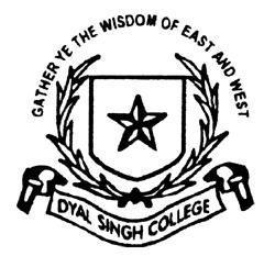 DYAL SINGH EVENING COLLEGE (University of Delhi) Phone: 011-24367658 Fax 01124369983 www.dsce.du.ac.in. A Full-fledged Day College (as per Executive Council Resolution No.