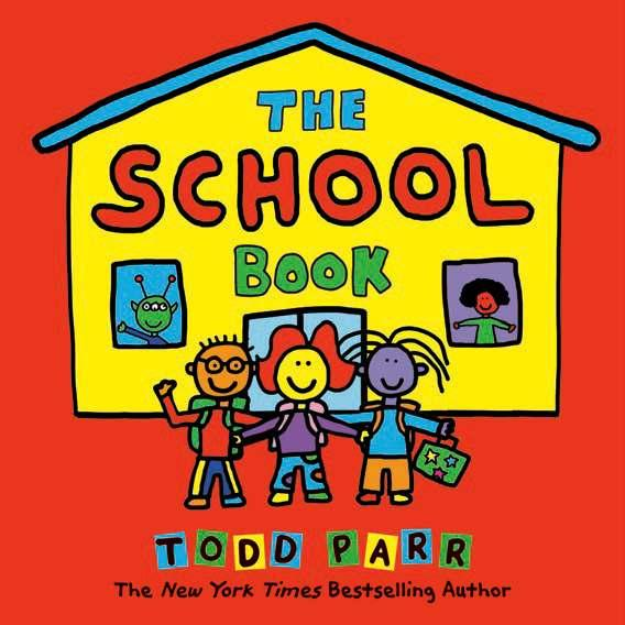 The Don t Worry Book By Todd Parr The School Book By Todd Parr Ages: 3 6 32 pp. Jun. 18, 2019 Todd Parr books have netted over 3.