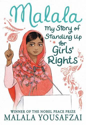 Malala: My Story of Standing Up for Girls Rights By Malala Yousafzai Age: 6 10 Page Count: 128 On-Sale: Oct.