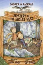 COOPER & PACKRAT Mysteries BOOK 3 Mystery of the Missing Fox Written by Tamra Wight Illustrated by Carl DiRocco The stakes have never been higher for Cooper Wilder.