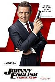 1/22 JOHNNY ENGLISH STRIKES AGAIN COMEDY $5 MILL BO 552 SCREENS PG 99 MINUTES DVD/COMBO DIGITAL COPY WITH THE COMBO 28 DAYS BEFORE REDBOX Rowan Atkinson (JOHNNY ENGLISH REBORN, MR.