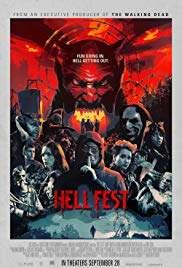 1/8 HELL FEST HORROR $13 MILL BO 2297 SCREENS R 99 MINUTES DVD/BLU RAY---DIGITAL COPY WITH THE BLU RAY Bex Taylor-Klaus (TV---VOLTRON, GLEE, ARROW, THE LIBRARIANS) A slash-orama set inside a