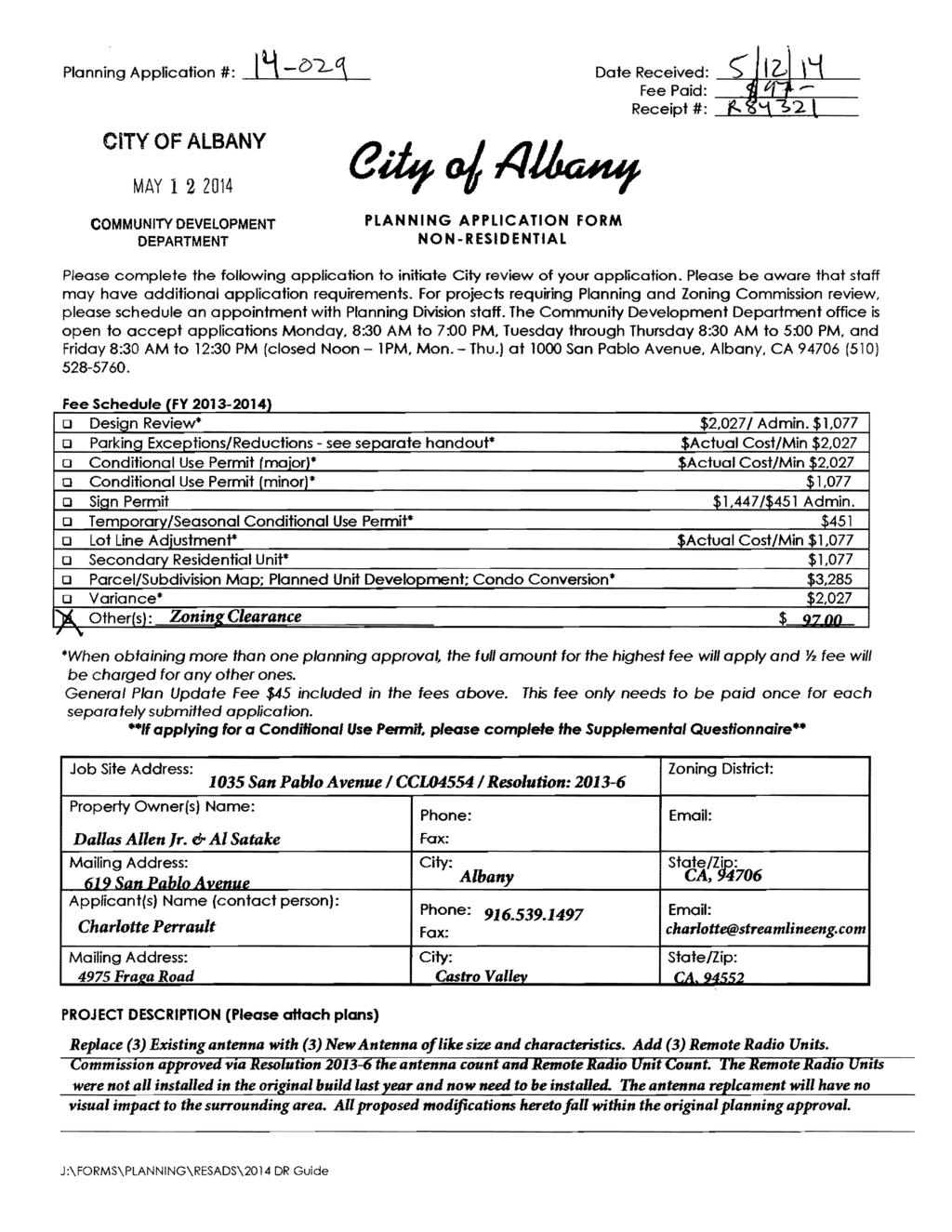 "Planning Application #: CITY OF ALBANY Date Received: ~""-:JI~:.t--'---'-- Fee Paid: --:-:;,.--lli--'-=1-::::---;- Receipt #: --L.""::"""":O;~...=:..;::::."
