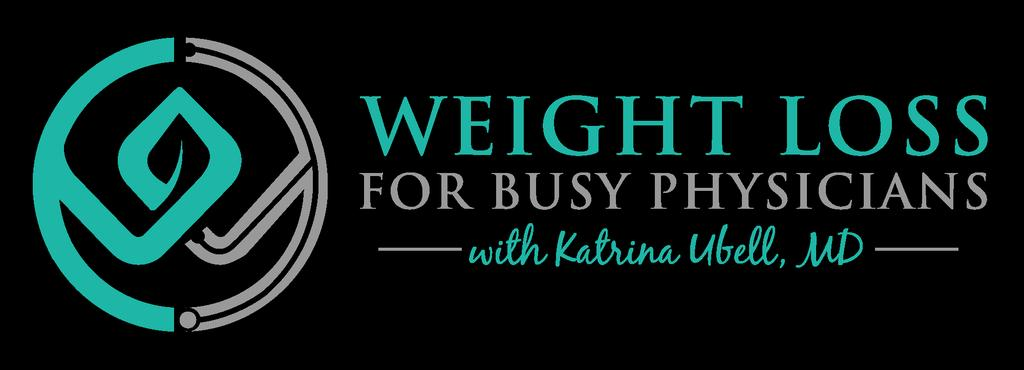 Katrina: Intro: Katrina: You are listening to the Weight Loss for Busy Physicians podcast with Katrina Ubell, MD, episode number 54.