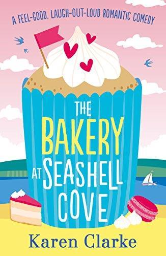 * THE BAKERY AT SEASHELL COVE by Karen Clarke Contemporary Fiction Bookouture 262pp June 2018 Korea: EntersKorea Japan: An uplifting, laugh-out-loud rom com that will make you dream of romantic days