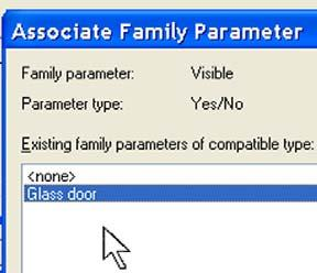 In the Associate Family Parameter dialog box, select Glass Door. Click OK to close each dialog box. 22 Save your work again. To verify functioning of this parameter, load the family in a project.