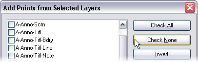 5 In the Add Points from Selected Layers dialog box: Click Check None to clear all the layers.