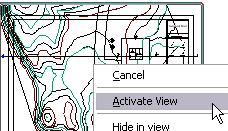4 Right-click the site plan. Click Activate View. 5 Right-click in the drawing window.