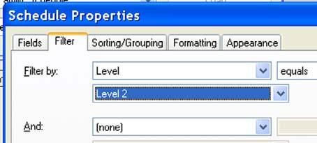 24 In the Schedule Properties dialog box, click the Filter tab. In the Filter By list, select Level.