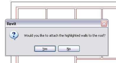 40 A dialog box asks if you want to attach the highlighted walls to the roof. Click Yes.