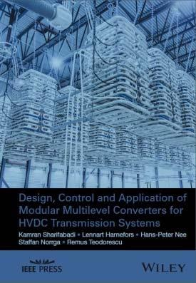 Desgn, Control and pplcaton of Modular Multlevel Converters for HVDC Transmsson Systems by Kamran Sharfabad, Lennart