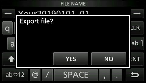 SD CARD 6 Importing or Exporting a CSV format file (Continued) DDExporting. Open the IMPORT/EXPORT screen. MENU» SET > SD Card > Import/Export 2. Touch Export.. Touch the data to export.