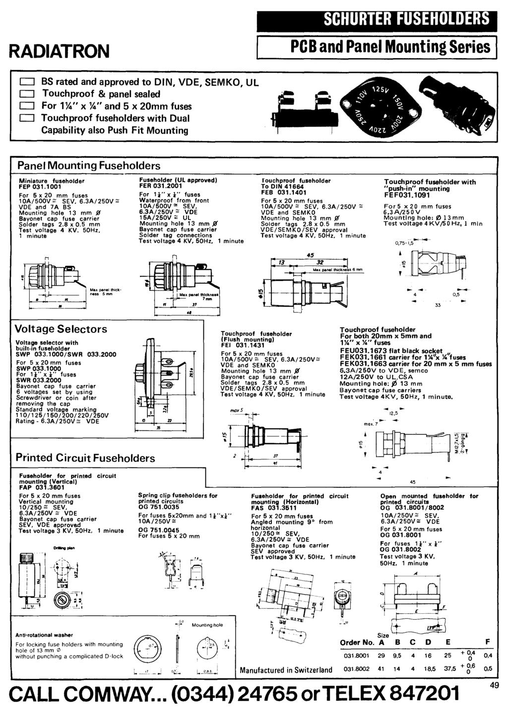 Comway Electronic Components Catalogue Electronics Limited Tenth 2g Fuse Box Layouts Merged 77 Cover Map Fuses Diagram Location Raatron Shurter Fuseholer Pb And Panel Mounting Series J Bs Rated Approved To N