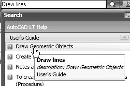 1-6 AutoCAD LT 2009 Tutorial Using the InfoCenter to Get More Information Prior to creating geometric objects, let s examine the