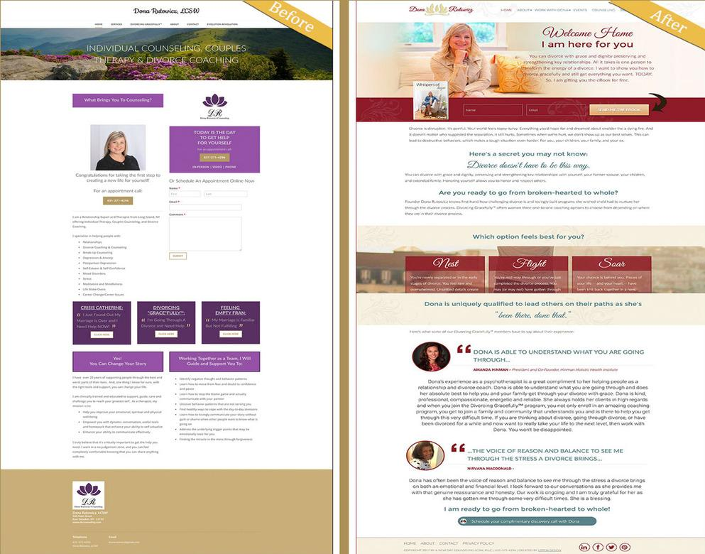A case study When Dona Rutowitz, a life coach who works with women who are going through a divorce, came to me, her number one complaint was that her website did not reflect her message which should