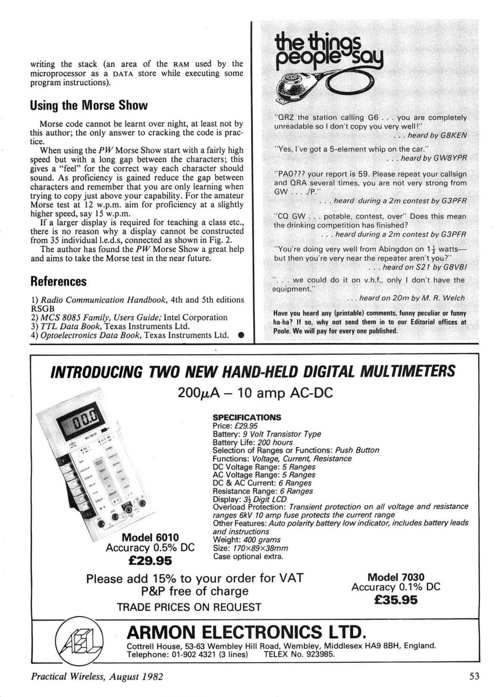 www.americanradiohistory.com writing the stack (an area of the RAM used by the microprocessor as a DATA store while executing some program instructions).