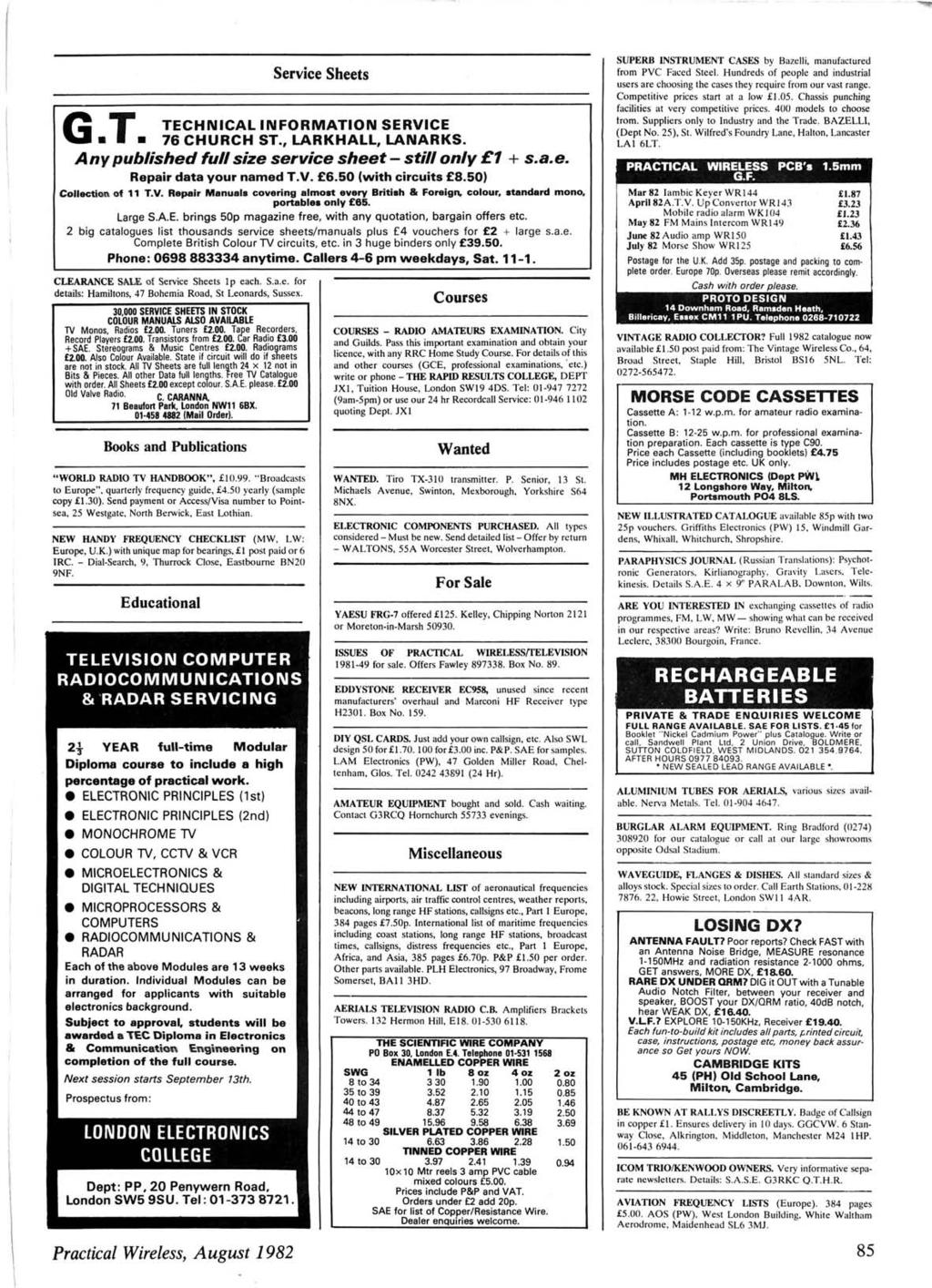 - G T Service Sheets TECHNCAL NFORMATON SERVCE 76 CHURCH ST., LARKHALL, LANARKS. A ny published full size service sheet - still only 1 + s.a.e. Repair data your named T.V. 6.50 (with circuits 8.