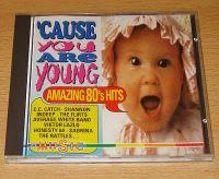Cause You Are Young - Amazing 80's Hits (CD Sampler) Cause You Are Young - Amazing 80's Hits Format: CD Sampler Erscheinungsjahr: 1989 Label: It's Music Records Cat.-No.