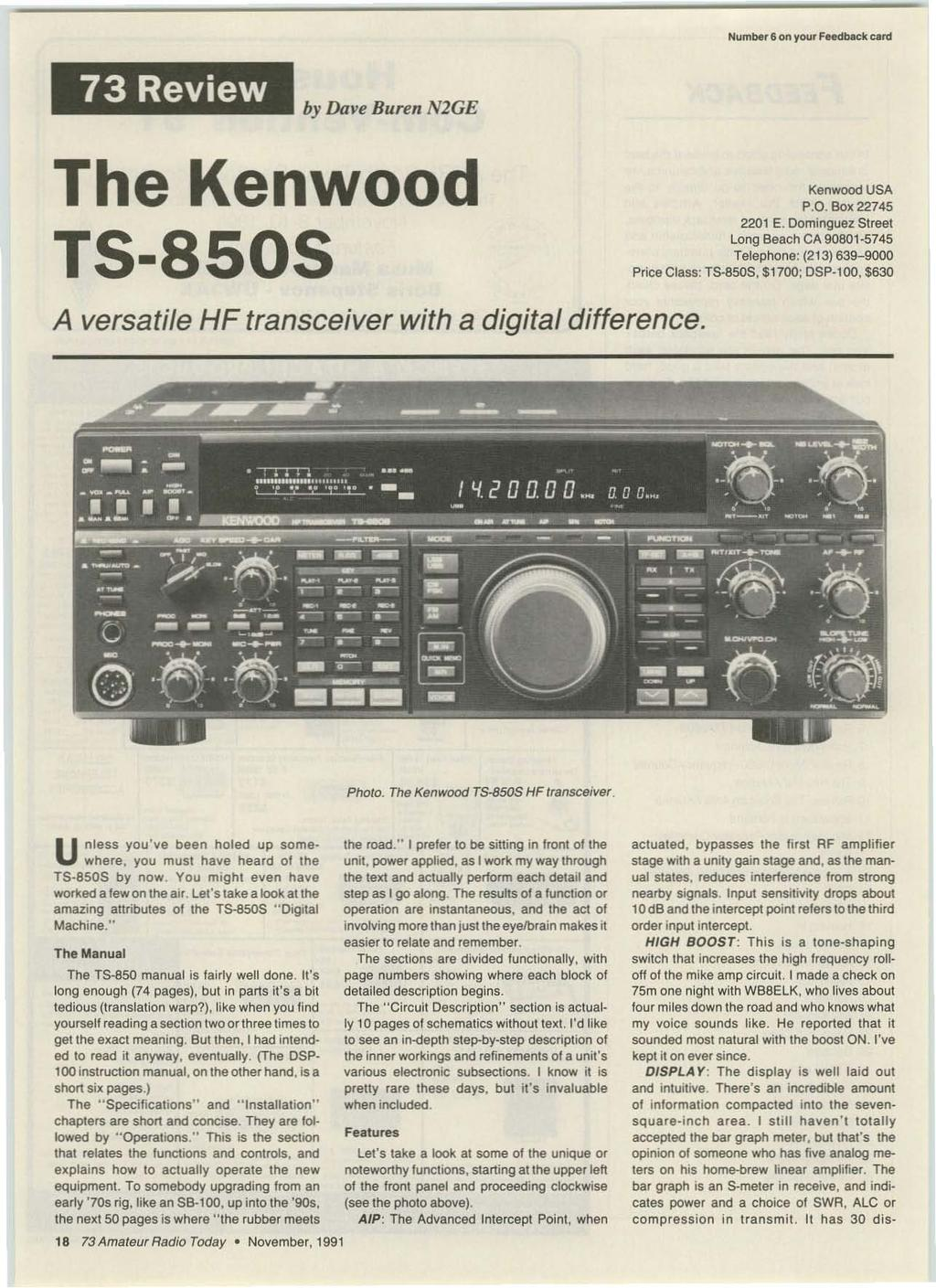 """ Number6 on your Feed back card 73 Review by Dave Buren N2GE The Kenwood T5-8505 Kenwood USA P.O. Box 22745 2201 E."