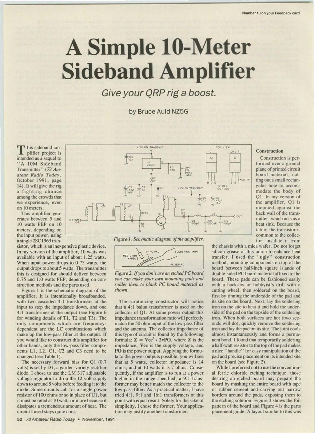 ----------------------1 Number 13 on YOu' FM'db.Kk eard A Simple to-meter Sideband Amplifier Give your QRP rig a boost. by Bruce Auld NZ5G T his sideband amplifier project is intended as a sequel to.