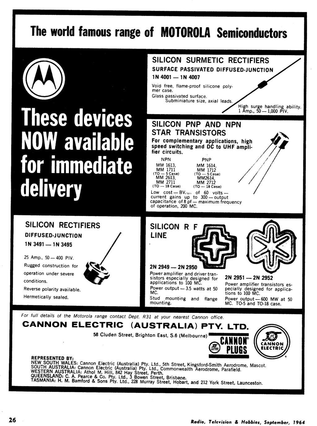 September 1964 Radio Vol 26 No 6 Iadio Television Y Fl Programmable Integrated Circuit Ad826arzreel7 Hi Speed Dual Low Pwr The World Famous Range Of Motorola Semiconductors Silicon Surmetic Rectifiers Surface Passivated Diffused Junction In