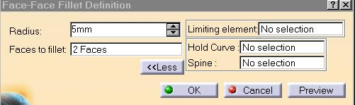 Face-Face Fillets (2/2) 4 Now, instead of entering the Radius value, expand the Dialog