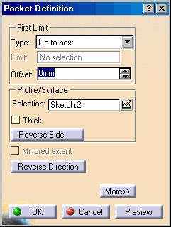 Do it Yourself (3/7) 3. Create a pocket. Create a pocket using Sketch.2 as its profile. a. Click the Pocket icon. b. Select Sketch2. c. Ensure that the arrow in the preview is pointing upwards.