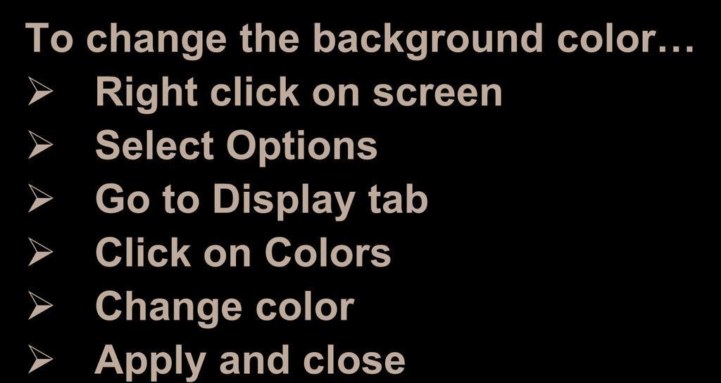 Helpful AutoCAD Hints To change the background color Right click on screen