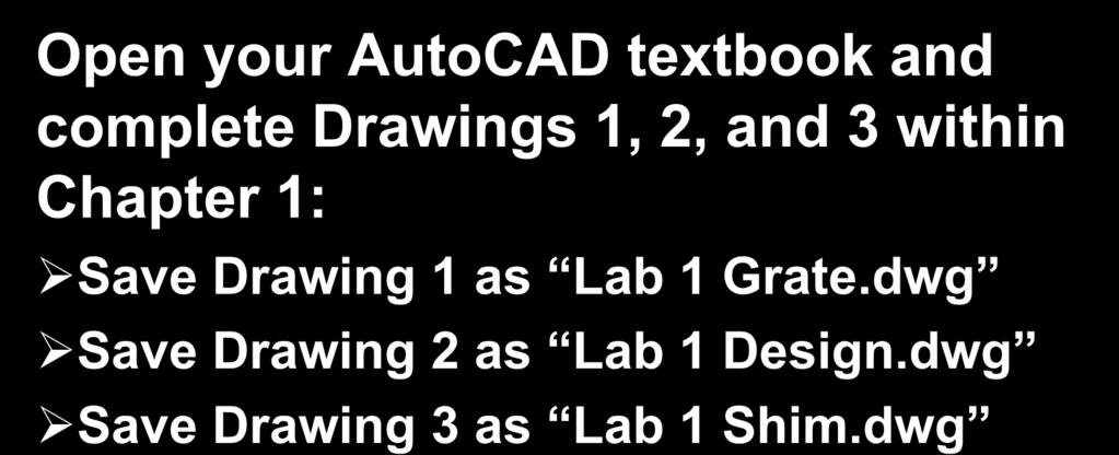 dwg Save Drawing 2 as Lab 1