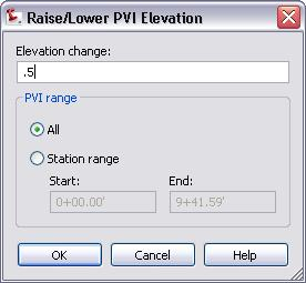 The Raise/Lower PVI Elevation dialog box displays. 28. Enter 0.5 (0.2 m) for Elevation change.