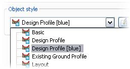 For Object Style, select Design Profile [blue]. Click OK. Review the profile to see the changes. Profile Views also have properties that can be modified. 25.