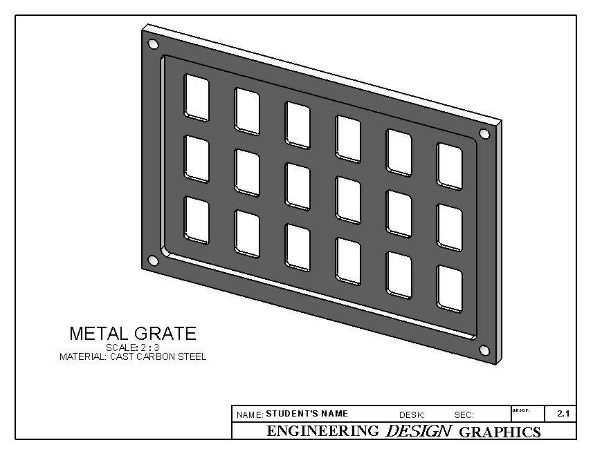 2-D Computer Sketching II type in the part name METAL GRATE.sldprt, and then click Save. Open your copy of TITLE BLOCK METRIC.drwdot and immediately SAVE AS METAL GRATE.slddrw.