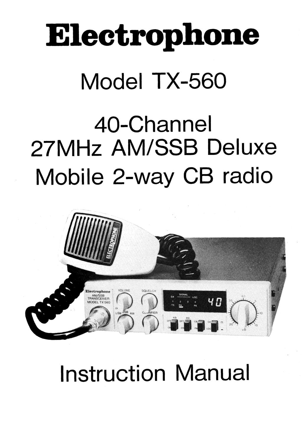 Electrophone Model TX-560 40-Channel 27MHz AM/SSB Deluxe Mobile