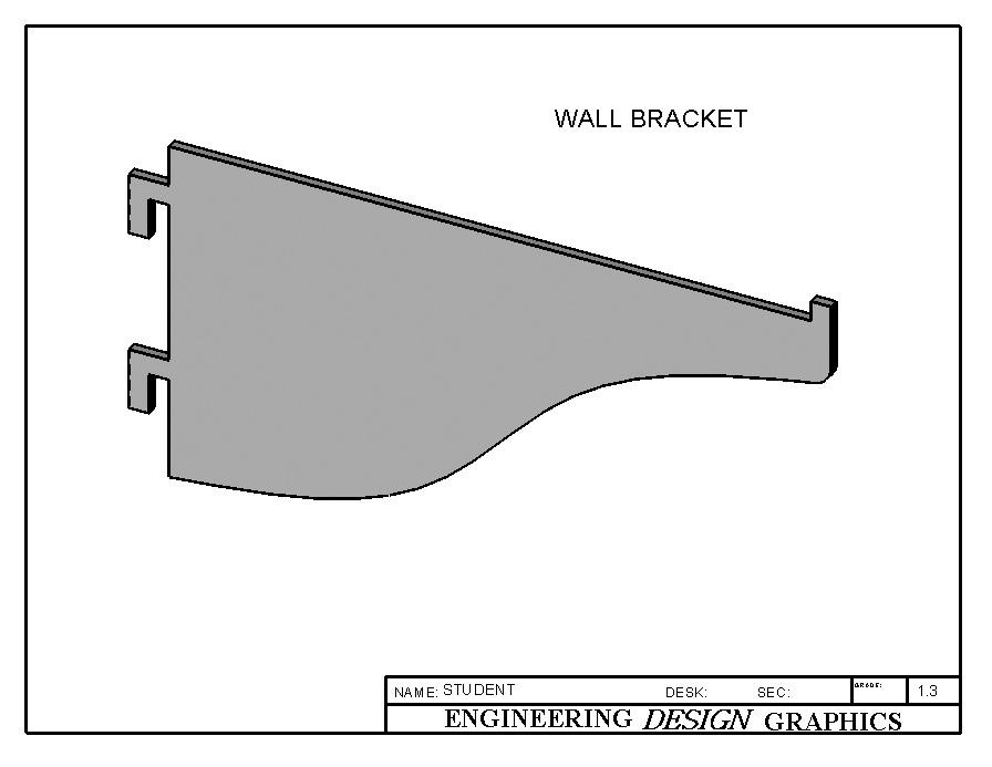 Now you will complete the left end of the Wall Bracket by adding the wall hooks. On the left edge, add the two wall hooks using the Line tool and the Dimension values given in Figure 1-35.
